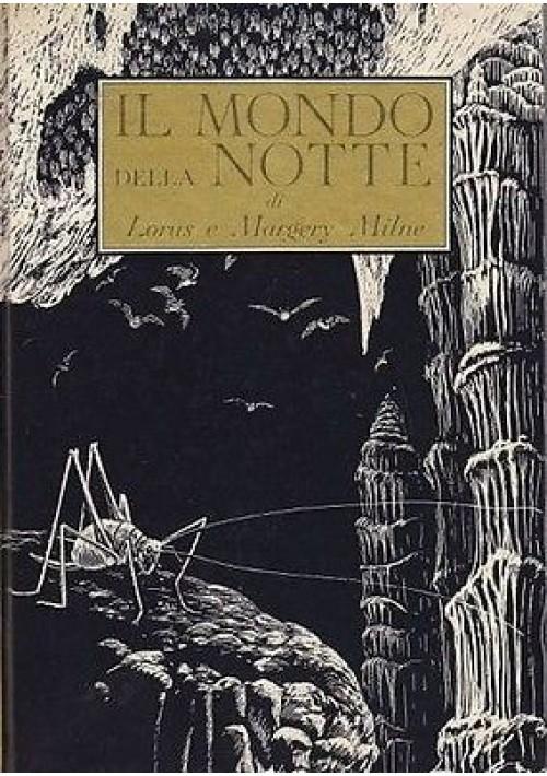 IL MONDO DELLA NOTTE di L. e M. Milne - Bompiani Editore 1963