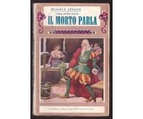 IL MORTO PARLA Michele Zevaco 1930 Bietti inferno hotel Saint Paul  ILLUSTRATO