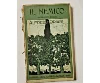 IL NEMICO di Alfredo Oriani 1919 Laterza libro romanzo narrativa