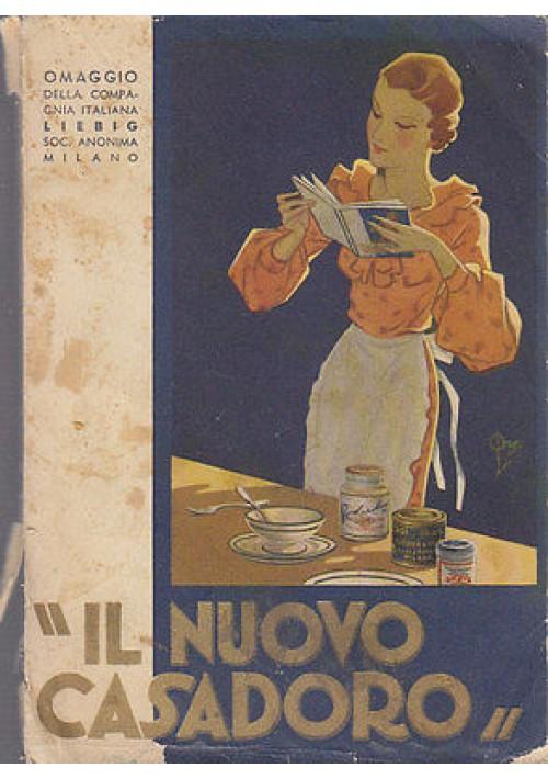 IL NUOVO CASADORO OMAGGIO DELLA COMPAGNIA ITALIANA LIEBIG 1938 (?)