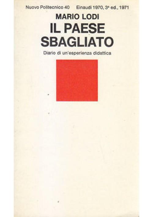 IL PAESE SBAGLIATO di Mario Lodi 1970 Einaudi diario di un'esperienza didattica