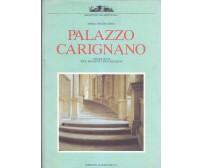 IL PALAZZO CARIGNANO Maria Grazia Cerri 1990 Umberto Allemandi architettura *