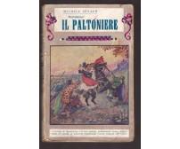 IL PALTONIERE di Michele Zevaco 1932 Bietti serie Nostradamus - ILLUSTRATO