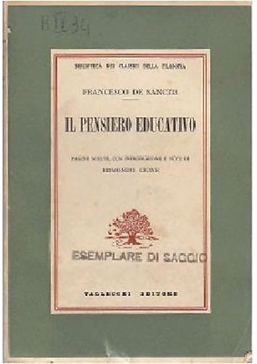 IL PENSIERO EDUCATIVO di Francesco De Sanctis 1937 Vallecchi