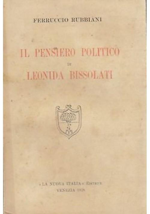 IL PENSIERO POLITICO DI LEONIDA BISSOLATI  Ferruccio Rubbiani - La Nuova Italia