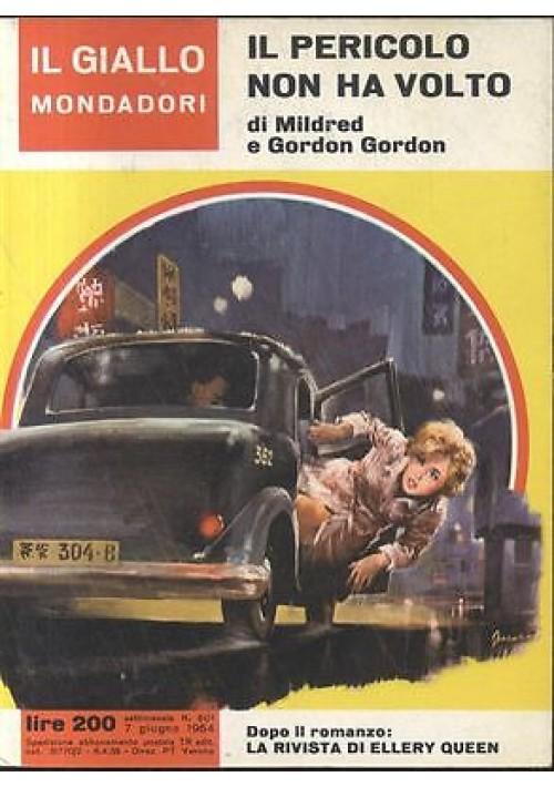 IL PERICOLO NON HA VOLTO Mildred e G. Gordon - giallo Mondadori n.801 1964