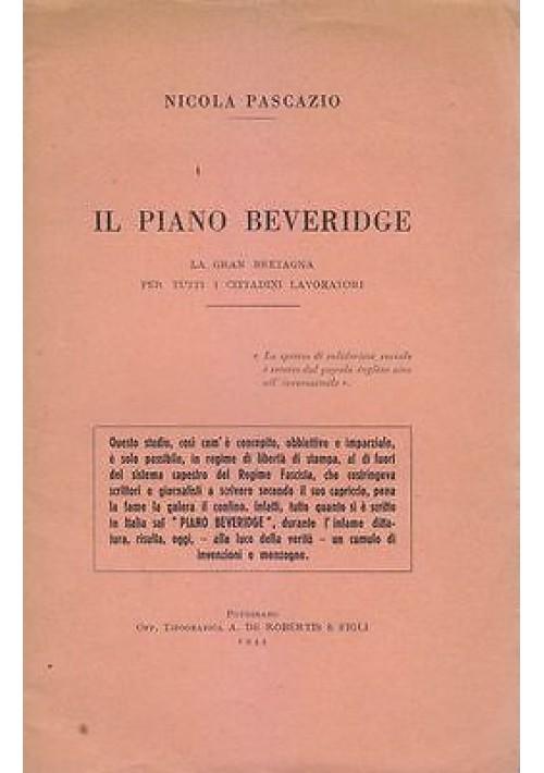 IL PIANO BEVERIDGE GRAN BRETAGNA di Nicola Pascazio Autografo 1944 Putignano