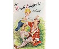 IL PICCOLO EMIGRATO di C Schmidt ILLUSTRATO PER RAGAZZI - Edizioni Paoline, 1961