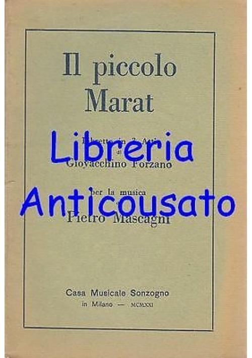 IL PICCOLO MARAT DI PIETRO MASCAGNI libretto d'opera - Sonzogno editore, 1929