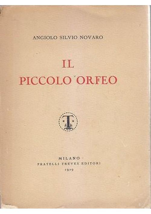 IL PICCOLO ORFEO di Angiolo Silvio Novaro 1929 Fratelli Traves terzo migliaio