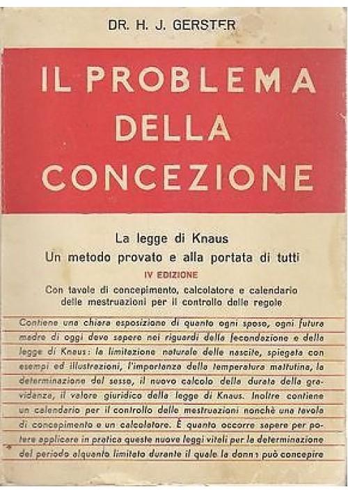 IL PROBLEMA DELLA CONCEZIONE del Dr. H.J.Gerster 1958 Edizioni mediterranee