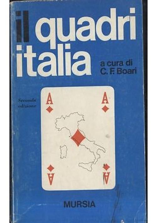 IL QUADRI ITALIA a cura di C.F. Boeri -  Mursia II edizione 1975