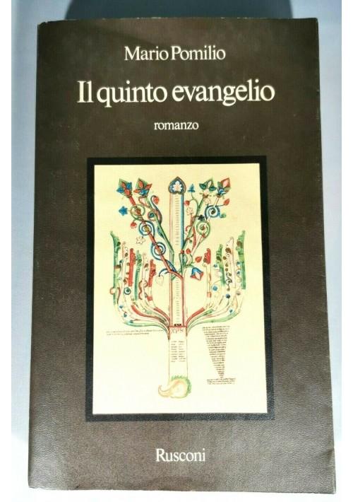 IL QUINTO EVANGELIO di Mario Pomilio 1979 Rusconi romanzo libro narrativa usato