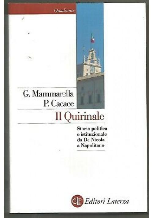 IL QUIRINALE G. Mammarella P. Cacace 2011 Laterza storia politica istituzionale