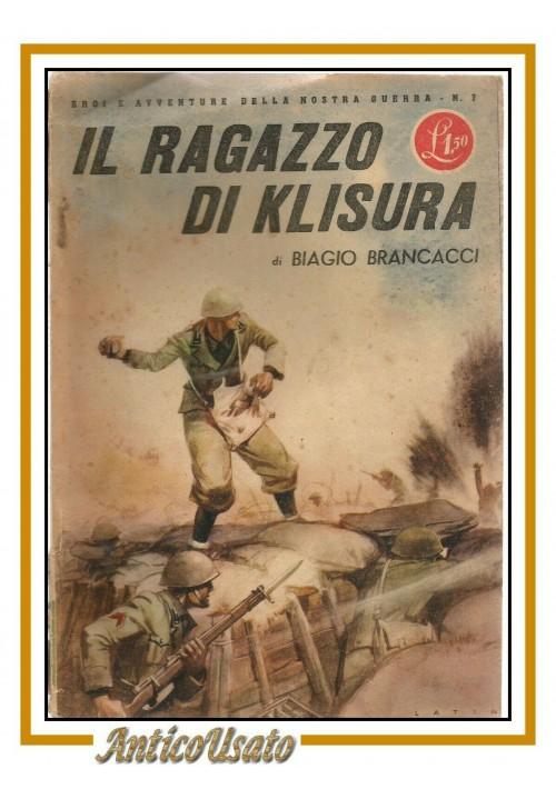 IL RAGAZZO DI KLISURA di Biagio Brancacci 1942 libro per ragazzi