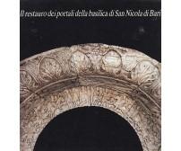 IL RESTAURO DEI PORTALI DELLA BASILICA DI SAN NICOLA DI BARI  1986