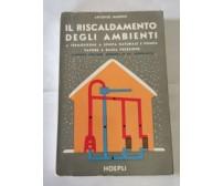 IL RISCALDAMENTO DEGLI AMBIENTI Antonio Marino 1962 Hoepli termosifone pompa