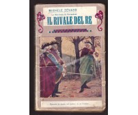 IL RIVALE DEL RE di Michele Zevaco 1932 Bietti serie la marchesa di Pompadour