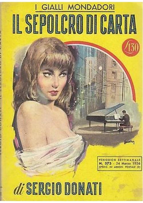 IL SEPOLCRO DI CARTA di Sergio Donati 1956 Mondadori PRIMA EDIZIONE