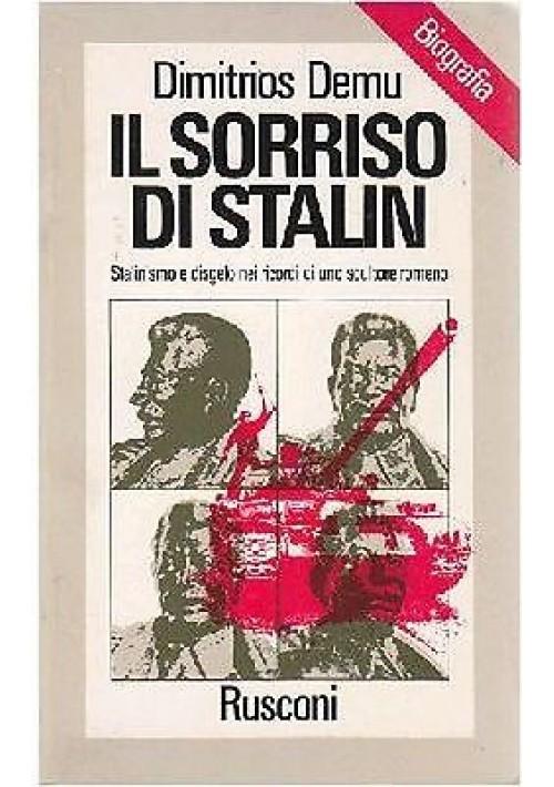 IL SORRISO DI STALIN di Dimitrios Demu STALINISMO E DISGELO 1978 Rusconi