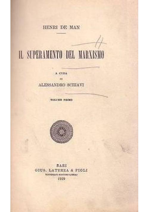 IL SUPERAMENTO DEL MARXISMO volume I di Henry de Man 1929 Laterza