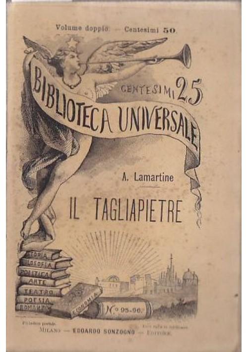 IL TAGLIAPIETRE di A Lamartine 1884 Sonzogno biblioteca universale