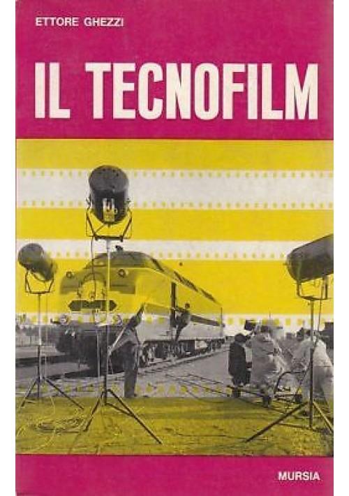 IL TECNOFILM  Ettore Ghezzi - Sussidi audiovisivi e cinematografie specializzate
