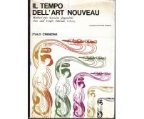 IL TEMPO DELL ART NOUVEAU di Italo Cremona 1964  Vallecchi Editore *