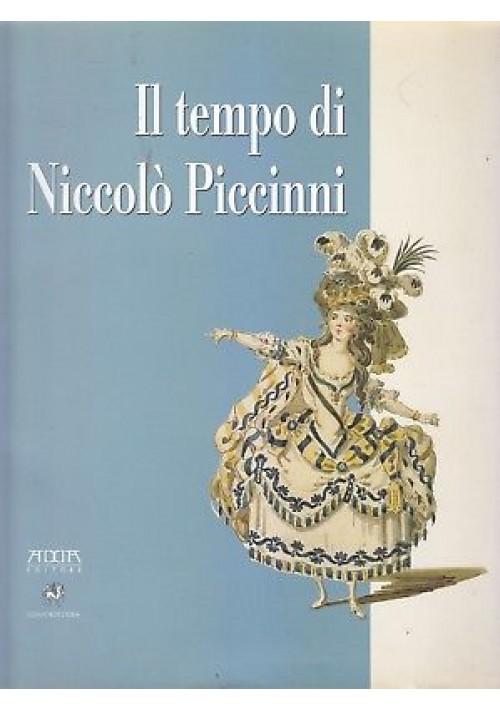 IL TEMPO DI NICCOLÒ PICCINNI a cura di Clara Gelao e Michele Sajous D'Oria *