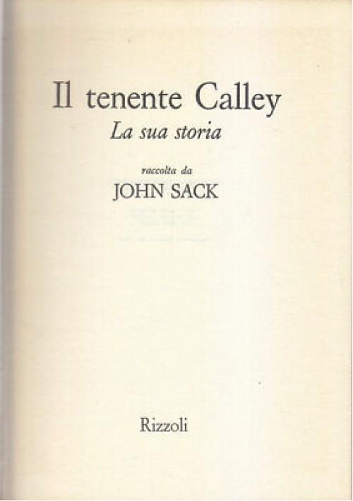 IL TENENTE CALLEY la sua storia raccolta da John Sack 1972 Longanesi