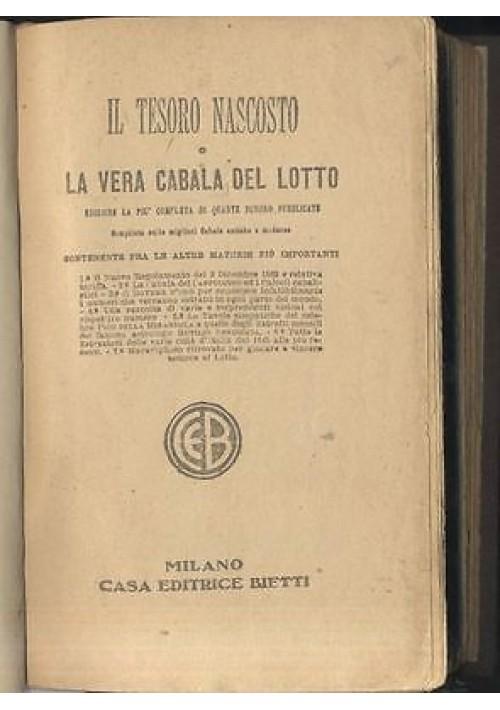 IL TESORO NASCOSTO O LA VERA CABALA DEL LOTTO - Bietti editore presum. fine '800