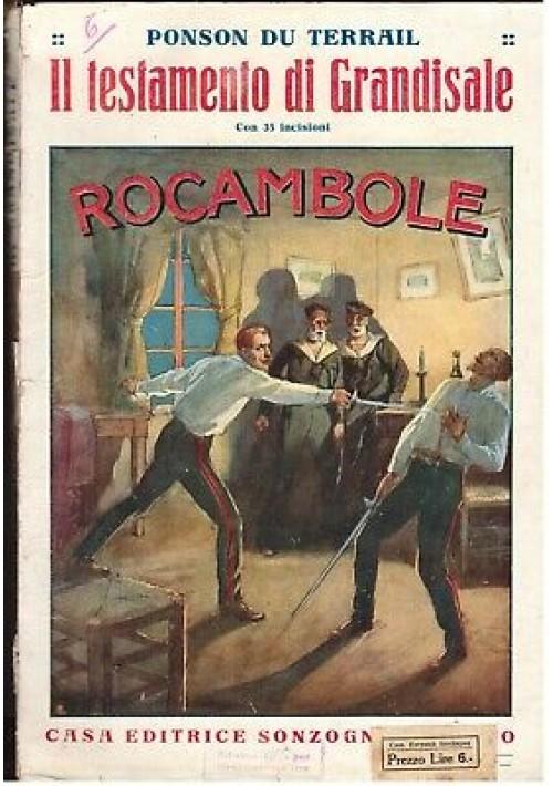 IL TESTAMENTO DI GRANDISALE - ROCAMBOLE di Ponson Du Terrail anni '20 Sonzogno