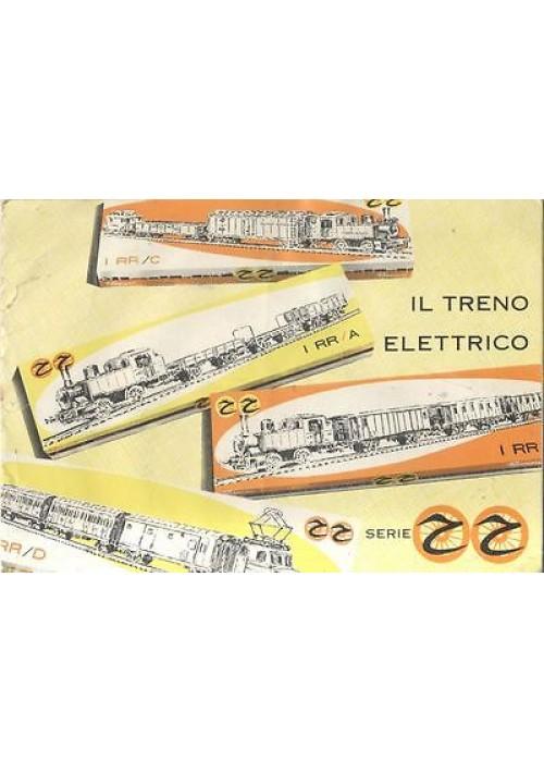 IL TRENO ELETTRICO SERIE RR catalogo Rivarossi - trenini 1959 ferrovie