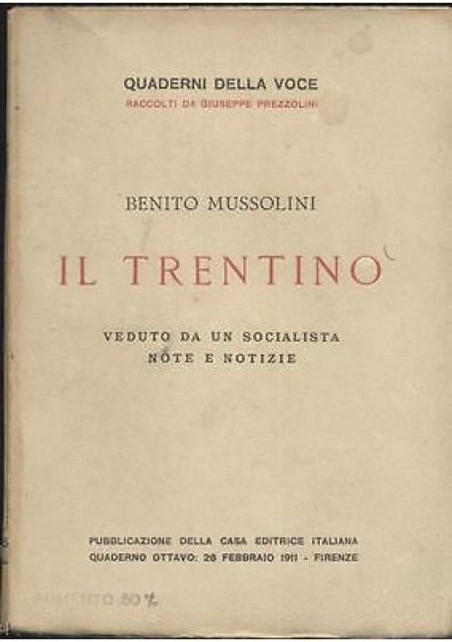 IL TRENTINO VEDUTO DA UN SOCIALISTA DI Benito Mussolini 1911 Prima edizione I