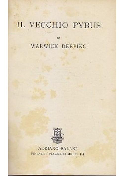 IL VECCHIO PYBUS di Warwick Depeing 1934 Adriano Salani Editore libro