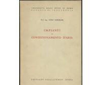 IMPIANTI DI CONDIZIONAMENTO D'ARIA di Gino Parolini 1952 Edizioni dell'Ateneo