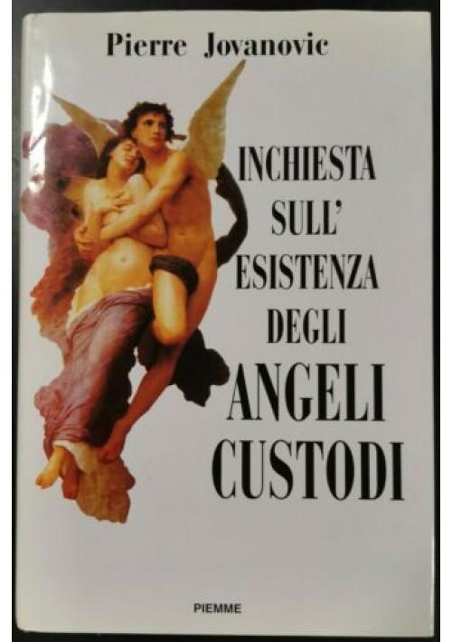 INCHIESTA SULL'ESISTENZA DEGLI ANGELI CUSTODI di Pierre Jovanovic 1997 Piemme