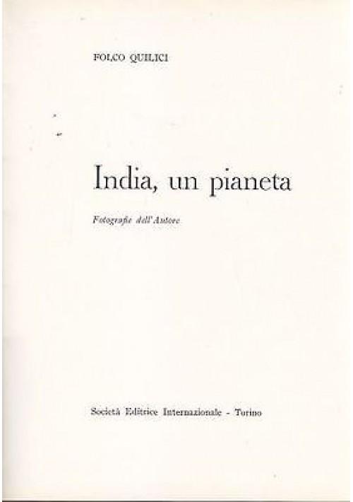 INDIA , UN PIANETA di Folco Quilici 1976 Società Editrice Internazionale II ediz