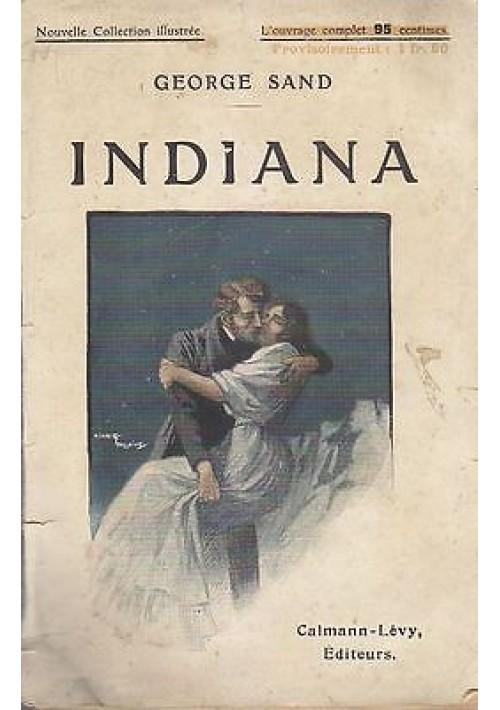 INDIANA George Sand 1919 (?) Calmann Levy lingua francese illustrato Toussaint