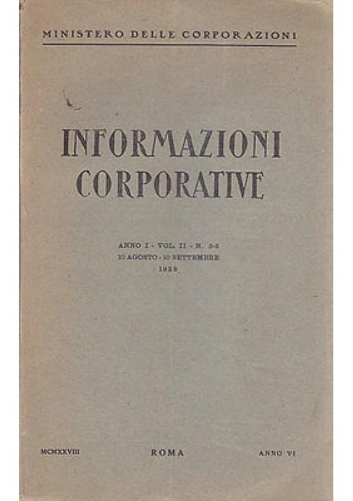 INFORMAZIONI CORPORATIVE 10/08/1928 RIVISTA fascismo Anno I, vol, II n. 3 -5