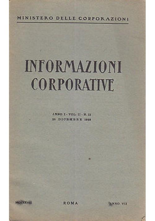 INFORMAZIONI CORPORATIVE 25/12/1928 Anno I vol. II N.12  fascismo corporativismo
