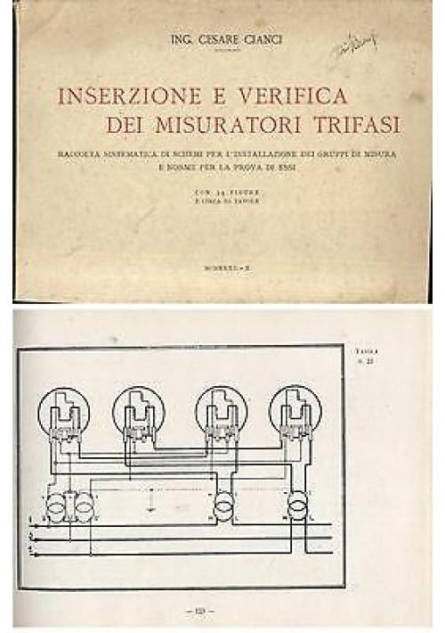 INSERZIONE E VERIFICA DEI MISURATORI TRIFASI di Cesare Cianci 1932 Zampetti