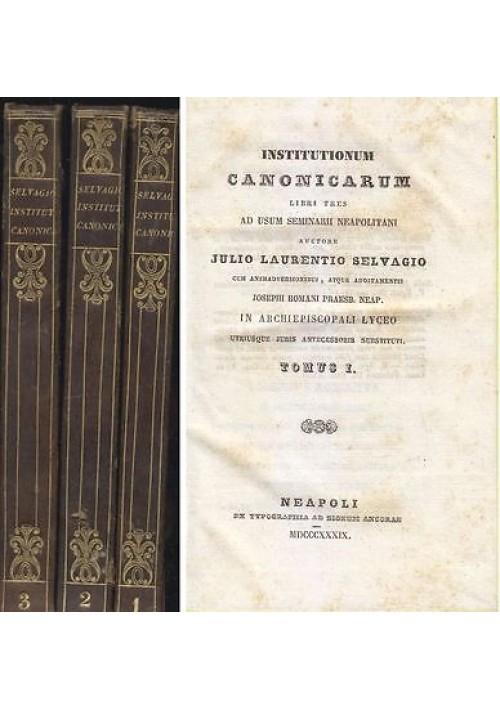 INSTITUTIONUM CANONICARUM 3 voll completo Selvagio 1839 Ancorae Diritto Canonico