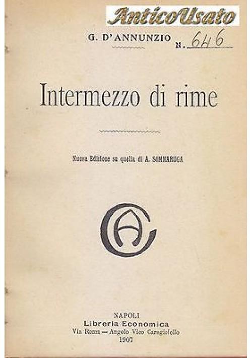 INTERMEZZO DI RIME  Gabriele d'Annunzio 1907 Librerie Economica