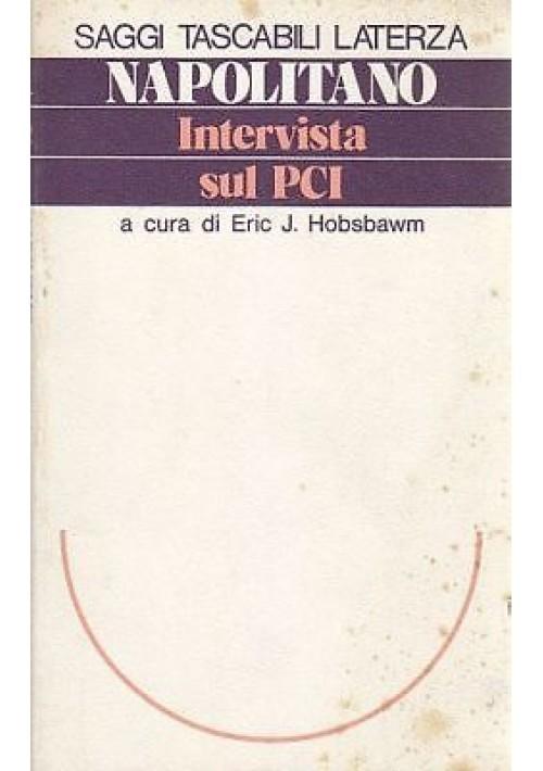 INTERVISTA SUL PCI di Giorgio Napolitano - Laterza 1976