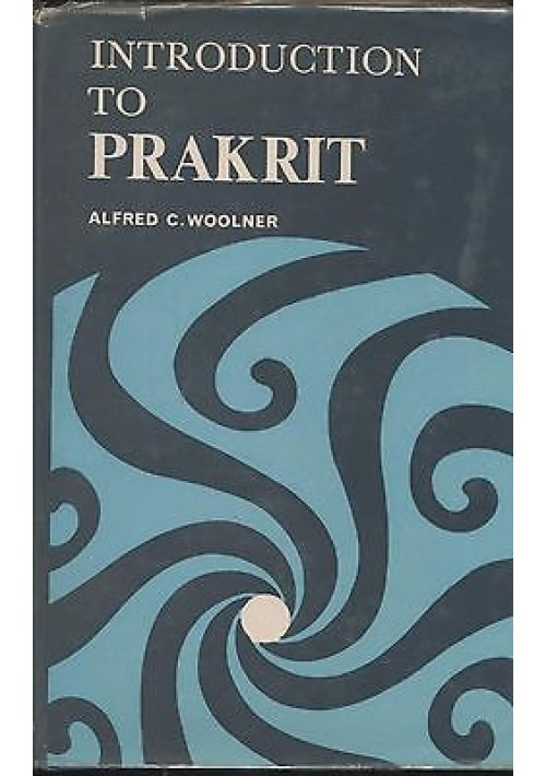 INTRODUCTION TO PRAKRIT di Alfred C. Woolner 1986