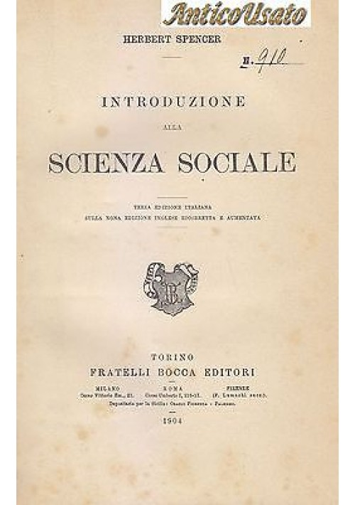 INTRODUZIONE ALLA SCIENZA SOCIALE di Herbert Spencer 1904 Fratelli Bocca Editore