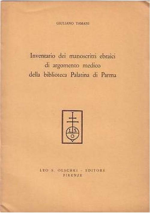 INVENTARIO MANOSCRITTI EBRAICI ARGOMENTO MEDICO BIBLIOTECA PALATINA PARMA Tamani