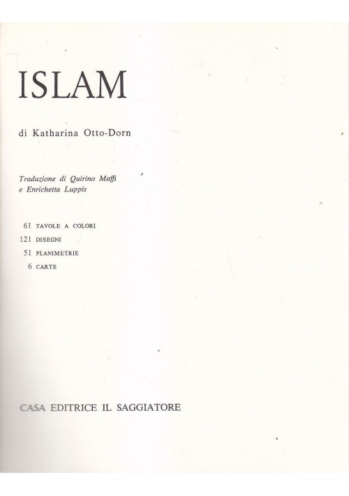 ISLAM di Katharina Otto Dorn 1964 Casa Editrice Il Saggiatore MARCOPOLO