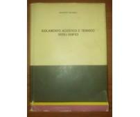 ISOLAMENTO ACUSTICO E TERMICO DEGLI EDIFICI Giuseppe Matera 1969 VIC italiana *